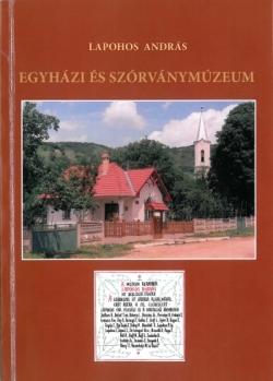 Lapohps András: Egyházi és szórványmúzeum